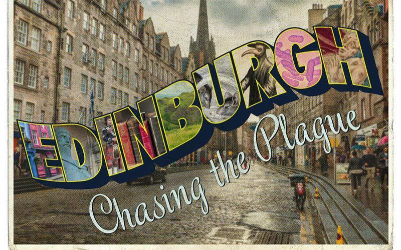 "A postcard that says ""Edinburgh Chasing the Plague.""  The letters that make up ""Edinburgh"" are filled with various images images including statues, books, mice, a plague mask, and natural grassy landscape."