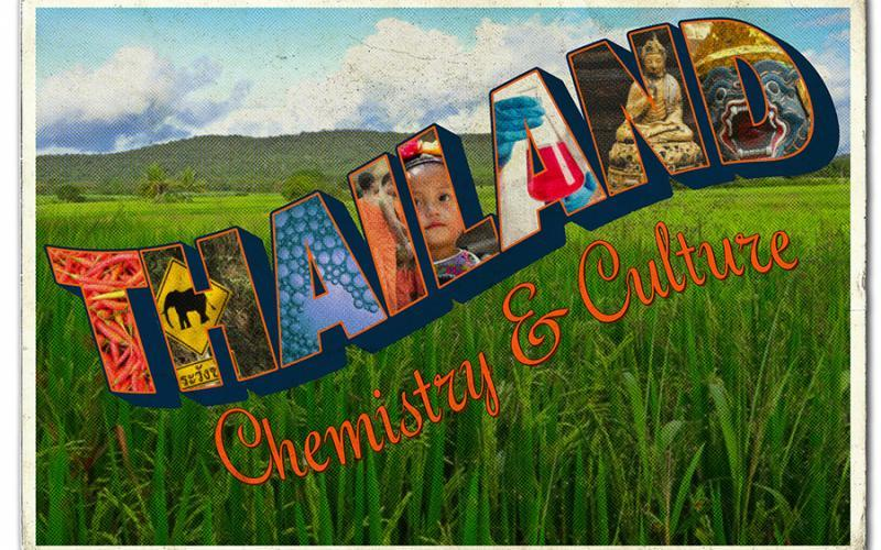 "A postcard that says ""Thailand Chemistry & Culture.""  The words are over a grassy landscape background that has a small tree covered hill in the background.  Each letter in the word ""THAILAND"" is filled with images related to Thai culture and chemistry."